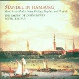 Handel in Hamburg - Music from Almira, Nero, Rodrigo, Daphne and Florindo /Parley of Instrum...