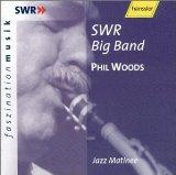 Swr Big Band: Jazz Matinee