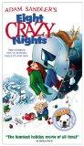 Eight Crazy Nights [VHS]