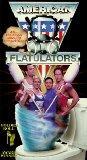 American Flatulators [VHS]