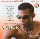 Sing In The Style of Usher (karaoke)