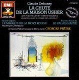 Debussy: La Chute de la Maison Usher (The Fall of the House of Usher) / Caplet: Conte Fantas...