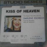 Kiss of Heaven (the original track recorded by Darlene Zschech)