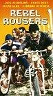 Rebel Rousers [VHS]
