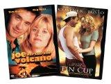 Joe Versus the Volcano & Tin Cup