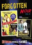 Forgotten Noir Double Feature, Vol. 13 (Breakdown / Eye Witness)