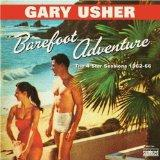 Barefoot Adventure: 4 Star Sessions 1962-66