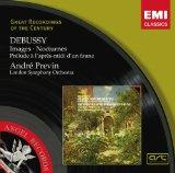 Debussy: Images / Nocturnes / Prelude A L'Apres-Midi D'un Faune ( Prelude to the Afternoon of a Faun) ~ Previn