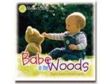 Babe in the Woods: Magical Melodies and Nature Sounds