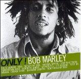 Only! Bob Marley