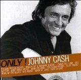 Only! Johnny Cash
