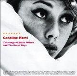 Caroline Now!: The Songs of Brian Wilson and the Beach Boys [Vinyl]