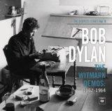 Bootleg Series Volume 9- Witmark Demo