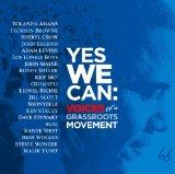 YES WE CAN: VOICE OF A GRASSROOTS MOVEMENT