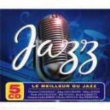 Le Meilleur du Jazz (Coffret Jazz 5 CD)
