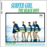 Surfer Girl (Mono & Stereo Remasters)