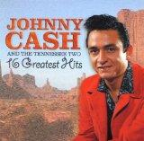 Cash Johnny and the Tennessee Two - 16 Greatest Hits