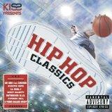 Kiss Presents Hip Hop Classics 2