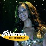 Pon De Replay - Rihanna CDS