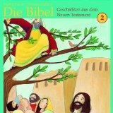 Die Bibel: Geschichten aus dem Neuen Testament 2 (Hrbuch CD)