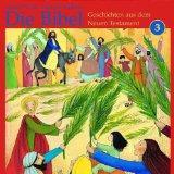 Die Bibel: Geschichten aus dem Neuen Testament 3 (Hrbuch CD)