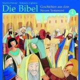 Die Bibel: Geschichten aus dem Neuen Testament 4 (Hrbuch CD)