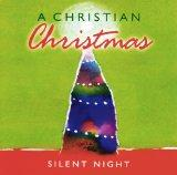 A Christian Christmas: Silent Night