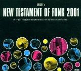 New Testament of Funk 2001