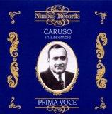 Caruso In Ensemble: Prima Voce