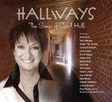 Hallways: Songs of Carol Hall