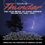 Days of Thunder: Film Music of Hans Zimmer Vol #1