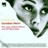 Caroline Now: Tribute to the Beach Boys