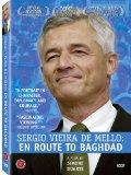 Sergio Vieira De Mello - En Route to Baghdad