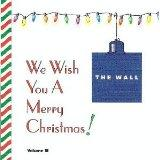 We Wish You A Merry Christmas! (The Wall), Vol. 3