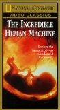National Geographic's The Incredible Human Machine [VHS]