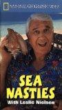National Geographic's Sea Nasties with Leslie Nielsen [VHS]