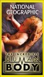 National Geographic Video - The Incredible Human Body [VHS]