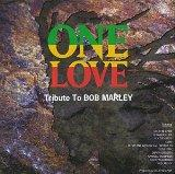One Love: Tribute to Bob Marley