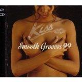 Kiss Smooth Grooves 99