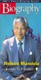 Biography - Nelson Mandela:  Journey to Freedom [VHS]