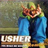 You Make Me Wanna... Remix
