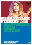 Michael Lee Firkins: Mastering Lead Guitar