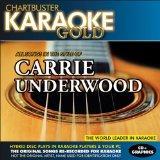 Karaoke Gold: Songs in the Style of Carrie Underwood