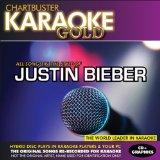 Karaoke Gold: Songs Style of Justin Bieber