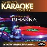 Karaoke Gold: Songs in the Style of Rihanna