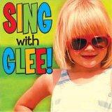 Songs Just for Kids: Sing With Glee