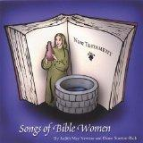 Songs of Bible Women:  New Testament