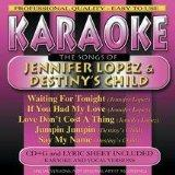 Karaoke: The Songs By Jennifer Lopez & Destiny's Child
