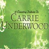 Country Tribute To: Carrie Underwood