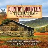 Country Mountain Tributes: Songs of Johnny Cash